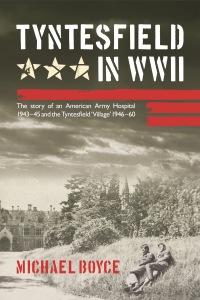 Cover of Tyntesfield in WWII by Michael Boyce